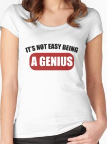 It's Not Easy Being a Genius Women's Fitted Scoop T-Shirt