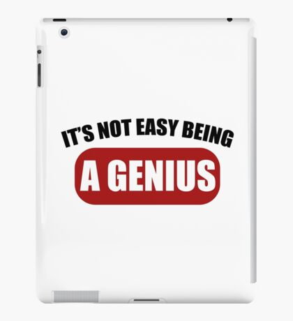 It's Not Easy Being a Genius iPad Case/Skin