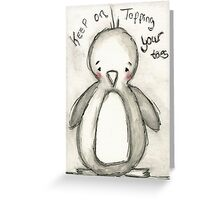 Keep Tapping Your Toes Greeting Card