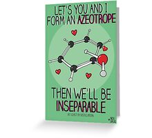 Let's form an azeotrope Greeting Card