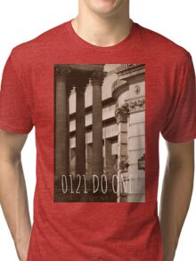 0121 do one written on a photograph of Victoria Square in Birmingham UK Tri-blend T-Shirt