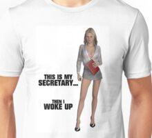 This is My Secretary Unisex T-Shirt