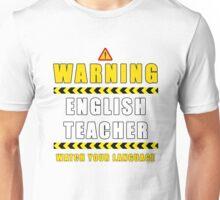 Warning English Teacher Alert Funny Humorous Graphic Unisex T-Shirt