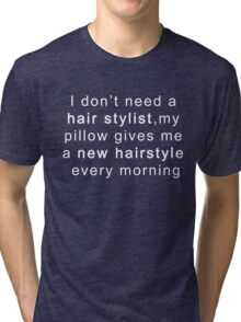 Funny Saying Quote Hairstyle Graphic T-Shirt Novelty Tee Fun Tri-blend T-Shirt