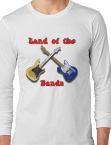 Land of the Bands Long Sleeve T-Shirt