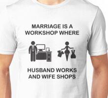 Funny Marriage Workshop Pun Joke Gag Gift Unisex T-Shirt