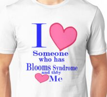 Blooms syndrome disease awareness shirt kids adults Special tees for special people Unisex T-Shirt