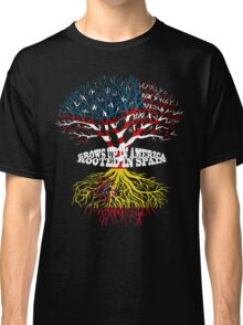 Grows up in America Rooted in SpainT-shirt Classic T-Shirt
