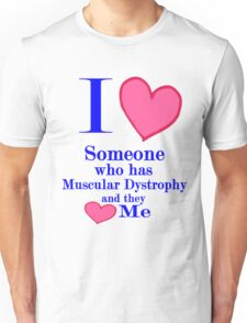 Muscular Dystrophy awareness MD special tees special people Unisex T-Shirt