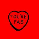 You're fab by Michael Birchmore