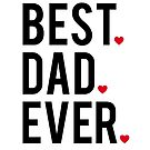 Best dad ever, word art, text design with red hearts by beakraus