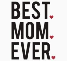 Best mom ever, word art, text design with red hearts  T-Shirt