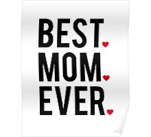Best mom ever, word art, text design with red hearts  Poster