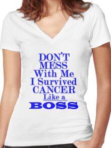 I survived cancer Like a Boss Cancer survivor cancer warrior Women's Fitted V-Neck T-Shirt