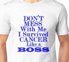 I survived cancer Like a Boss Cancer survivor cancer warrior Unisex T-Shirt