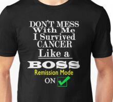 Cancer survivor cancer warrior cancer remission like a Boss Unisex T-Shirt