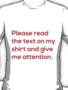This Is Not Satire - Attention T-Shirt
