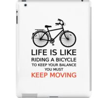 life is like riding a bicycle, text design, word art iPad Case/Skin