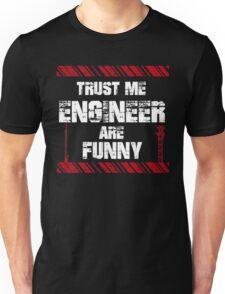 Funny Sayings Engineer Unisex T-Shirt