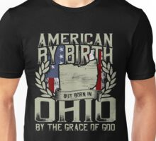 BORN IN OHIO BY THE GRACE OF GOD Unisex T-Shirt