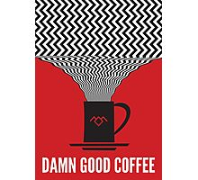 Damn Good Coffee | Twin Peaks Poster Photographic Print