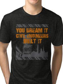 Grunge Typography Civil Engineers Tri-blend T-Shirt