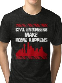 Sayings Civil Engineers Tri-blend T-Shirt