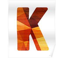 Letter K - Wood Poster
