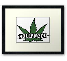 HOLLYWOOD HOLLYWEED Framed Print