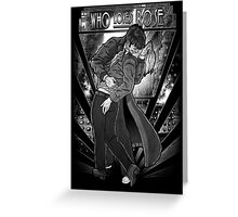 Who Loves Rose - Art Deco Remix Greeting Card