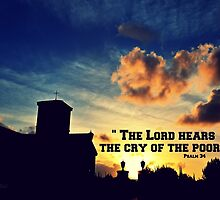 The Lord Hears the Cry of the Poor by Art4ThGlryOfGod