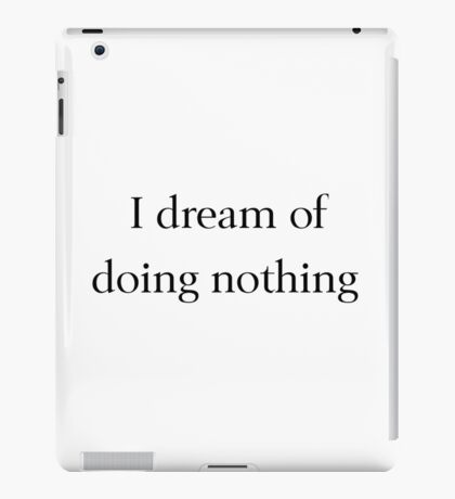 Dreams Can Come True iPad Case/Skin