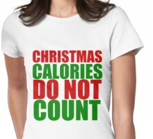 CHRISTMAS CALORIES DO NOT COUNT Womens Fitted T-Shirt