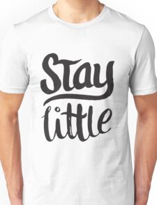 Stay Little - Cute Kids Design - Boys Girls Unisex T-Shirt