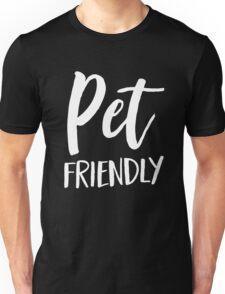 Pet Friendly Unisex T-Shirt