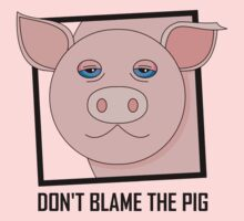 DON'T BLAME THE PIG Kids Clothes