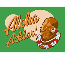 ALOHA ACKBAR! Photographic Print