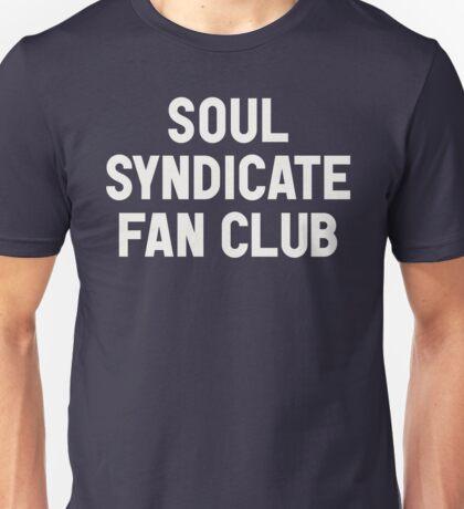 Soul Syndicate Fan Club Unisex T-Shirt