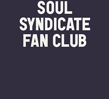 Soul Syndicate Fan Club Unisex T-Shirt