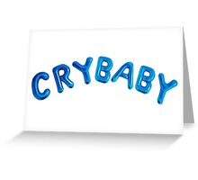 CRYBABY MELANIE MARTINEZ  Greeting Card