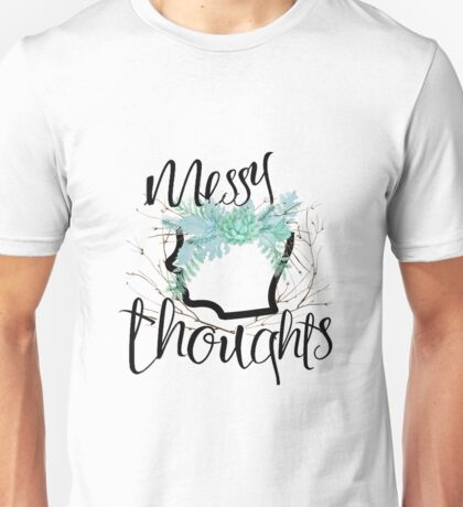 Messy thoughts Unisex T-Shirt