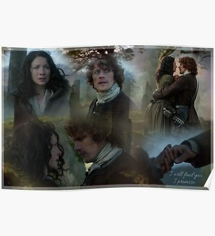 Jamie & Claire collage/I will find you... Poster