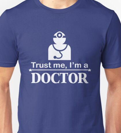 Funny Collection. Doctor T-Shirt Unisex T-Shirt