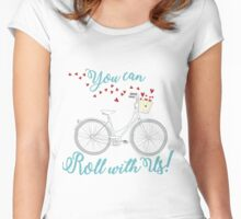 You can Roll with Us  Women's Fitted Scoop T-Shirt