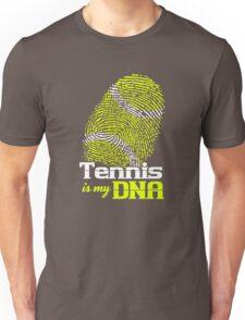 Tennis is in my DNA T-Shirt Unisex T-Shirt