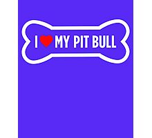 I Heart Love My Pit Bull Photographic Print