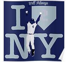 """I will always LOVE NY"" Derek Jeter Poster"