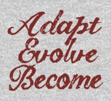 Adapt, Evolve, Become by Laura Spencer