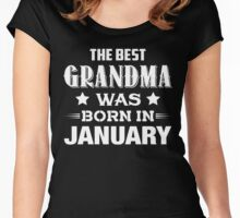 The Best Grandma Was Born In January Women's Fitted Scoop T-Shirt
