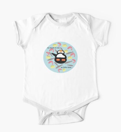 So much to eat, so little time One Piece - Short Sleeve